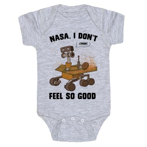 Nasa, I don't feel so good... Baby Onesy