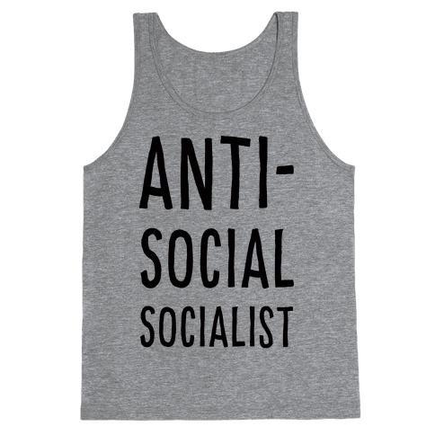 Anti-Social Socialist Tank Top