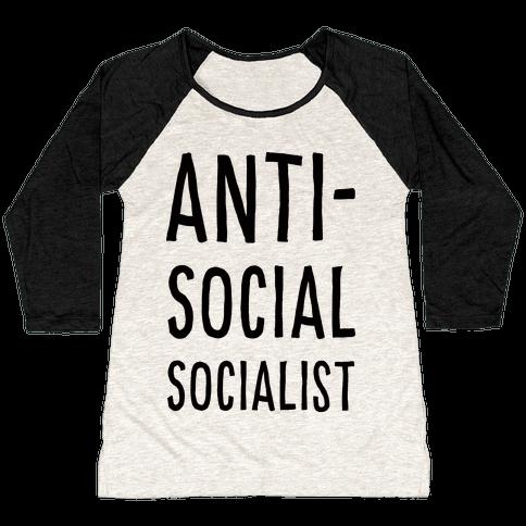 Anti-Social Socialist Baseball Tee