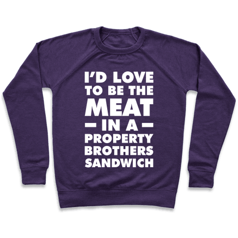 Property Brothers Sandwich Pullover