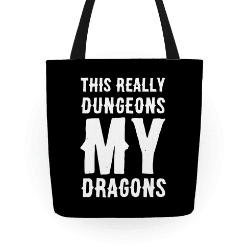 This Really Dungeons My Dragons  Tote