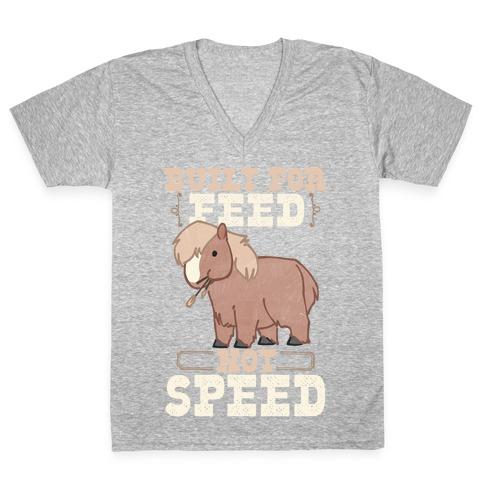 Built For Feed Not Speed V-Neck Tee Shirt