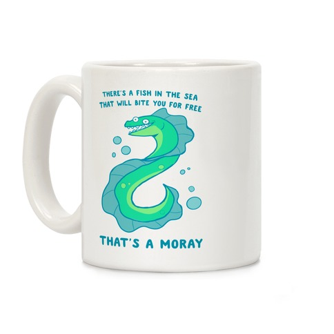 That's A Moray Coffee Mug
