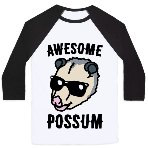 Awesome Possum  Baseball Tee