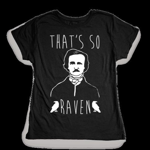 That's So Raven Parody White Print Womens T-Shirt