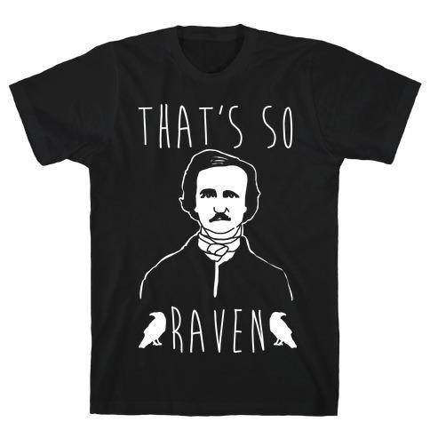 That's So Raven Parody White Print T-Shirt