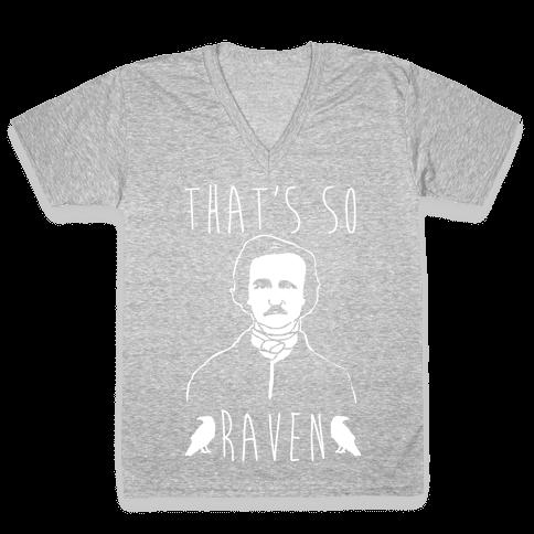That's So Raven Parody White Print V-Neck Tee Shirt