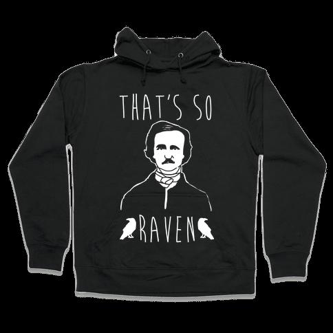 That's So Raven Parody White Print Hooded Sweatshirt