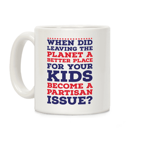 Leaving the Planet A Better Place Coffee Mug