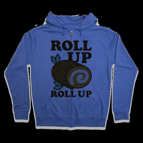 Roll Up Roll Up Zip Hoodie