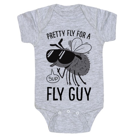 Pretty Fly for a Fly Guy Baby Onesy