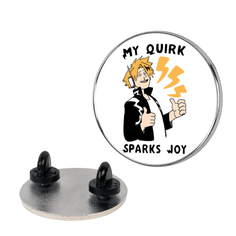 My Quirk Sparks Joy Pin