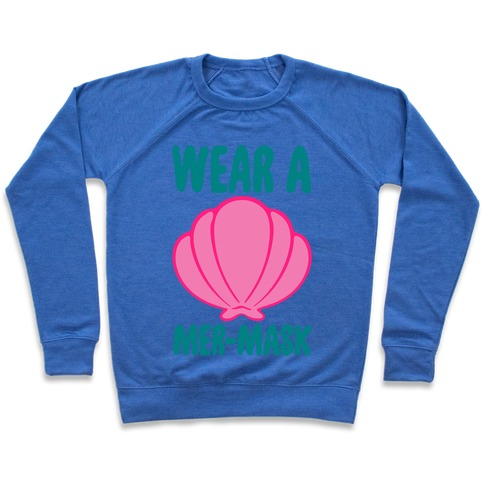 Wear A Mer-Mask White Print Pullover