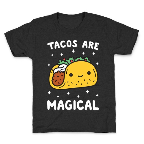 Tacos Are Magical Kids T-Shirt