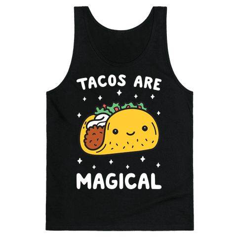 Tacos Are Magical Tank Top