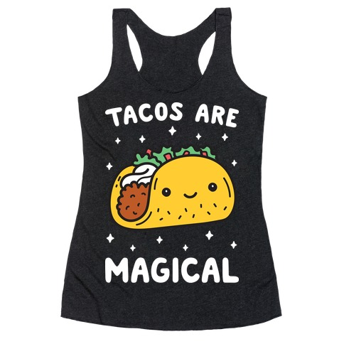 Tacos Are Magical Racerback Tank Top