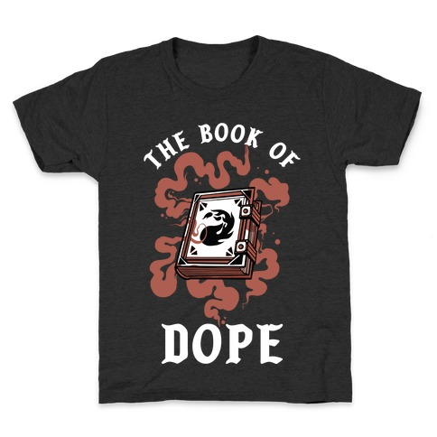 The Book Of Dope Red Magic Kids T-Shirt