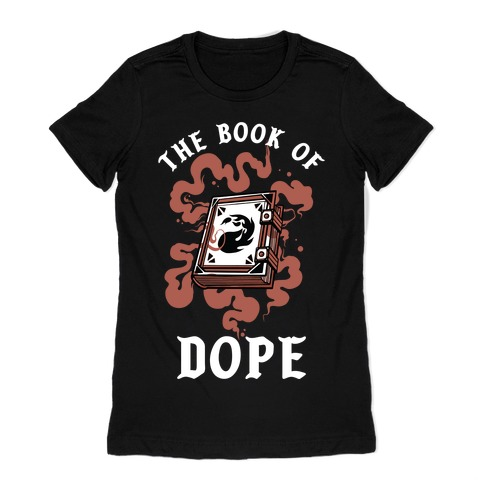 The Book Of Dope Red Magic Womens T-Shirt