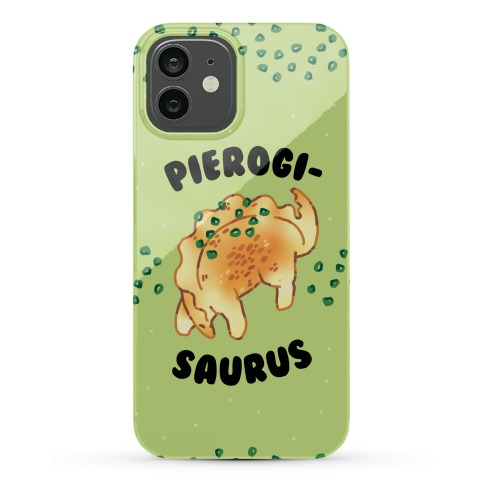 Pierogisaurus Phone Case
