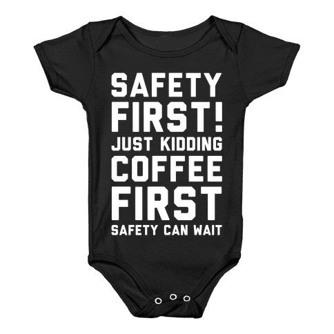 Safety First Coffee First Baby Onesy