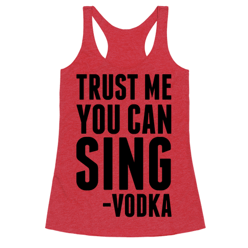 Trust Me You Can Sing Vodka