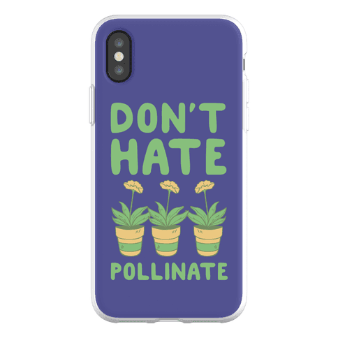 Don't Hate, Pollinate Phone Flexi-Case