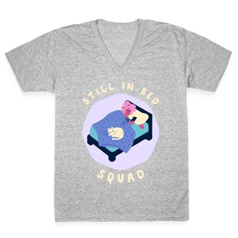Still In Bed Squad V-Neck Tee Shirt