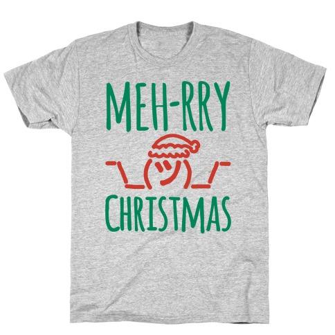 Meh-rry Christmas Parody T-Shirt