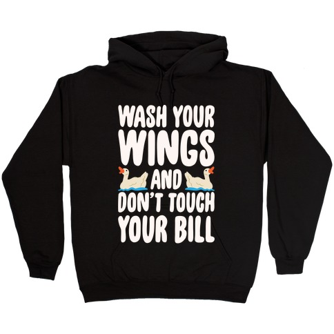 Wash Your Wings White Print Hooded Sweatshirt