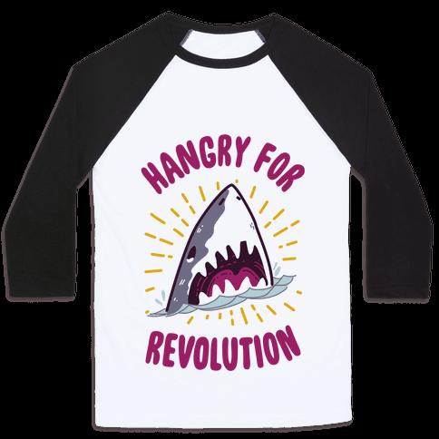 Hangry For Revolution Baseball Tee