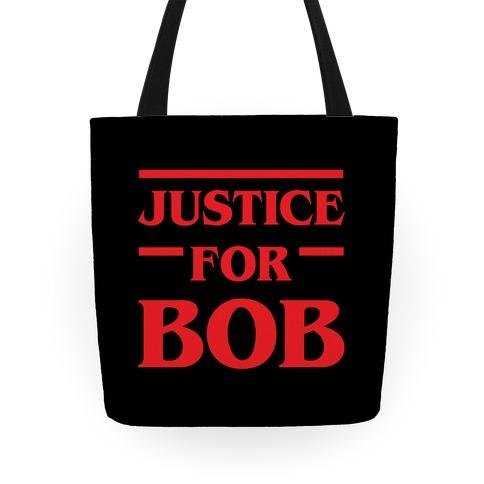 Justice For Bob Tote