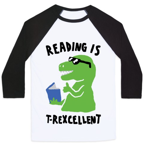 Reading Is T-Rexcellent Dinosaur Baseball Tee