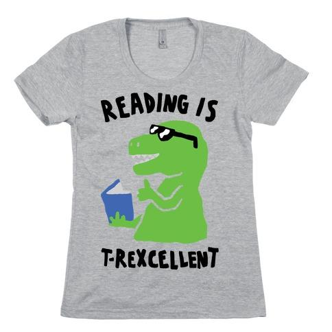 Reading Is T-Rexcellent Dinosaur Womens T-Shirt