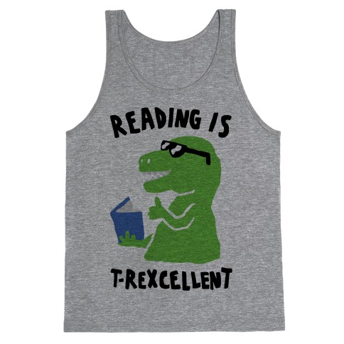 Reading Is T-Rexcellent Dinosaur Tank Top