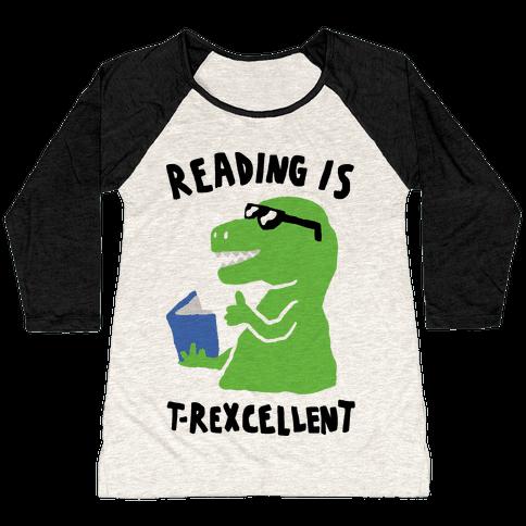 Reading Is T-Rexcellent Dinosaur Baseball Tee