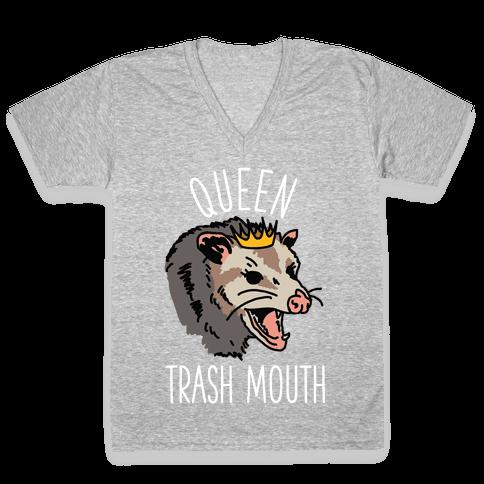 Queen Trash Mouth V-Neck Tee Shirt
