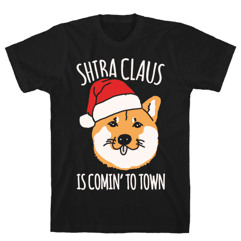 Shiba Claus Is Comin' To Town White Print Mens T-Shirt