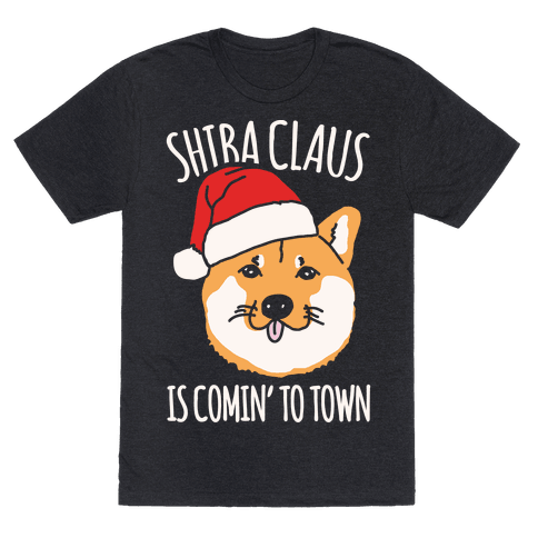 Shiba Claus Is Comin' To Town White Print