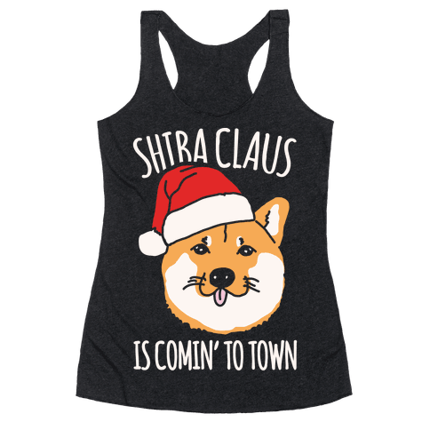Shiba Claus Is Comin' To Town White Print Racerback Tank Top