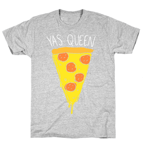 Yas Queen Pizza Mens T-Shirt