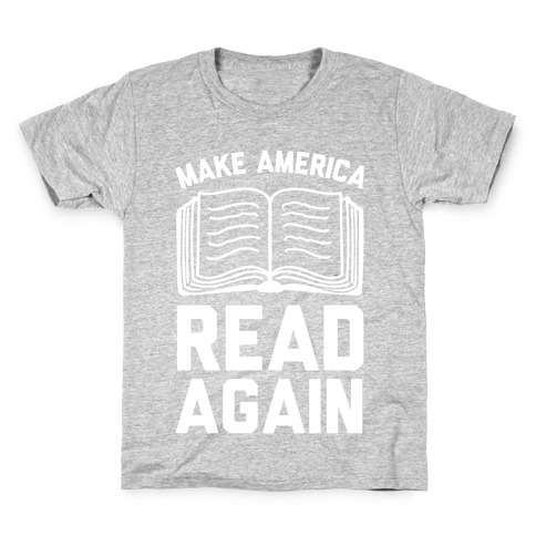 Make America Read Again Kids T-Shirt