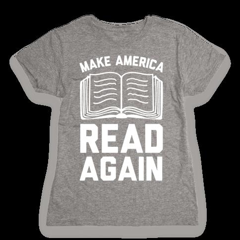 Make America Read Again Womens T-Shirt