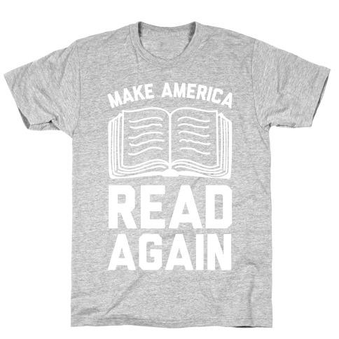 Make America Read Again T-Shirt