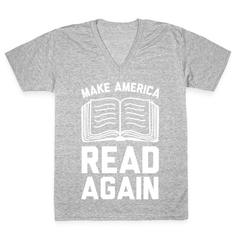 Make America Read Again V-Neck Tee Shirt