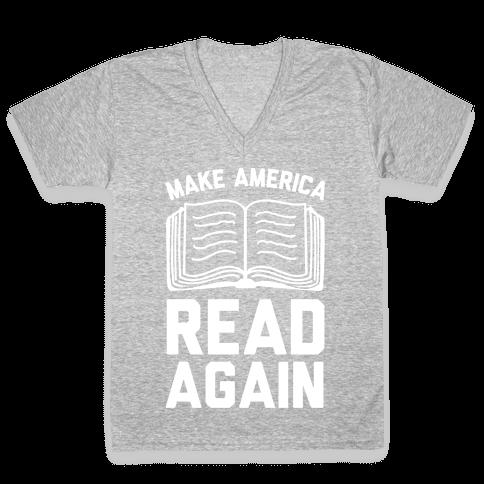Make America Read Again V-Neck Tee Shirt