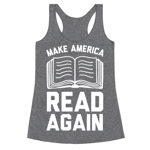 Make America Read Again Racerback Tank Top