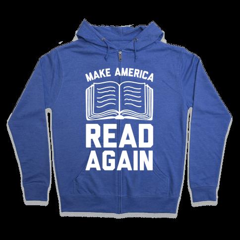 Make America Read Again Zip Hoodie