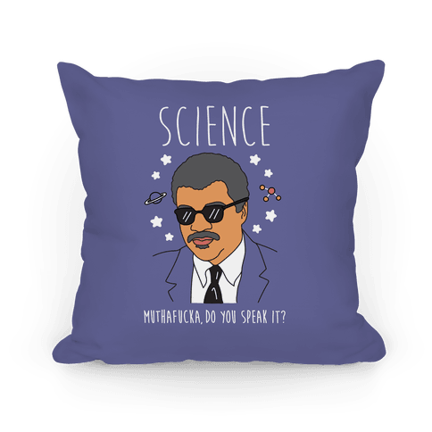 Science MuthaF***a Do You Speak It? Pillow