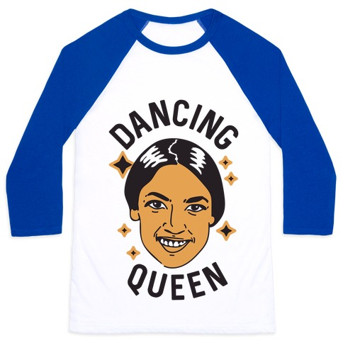 Alexandria Ocasio-Cortez Dancing Queen Baseball Tee