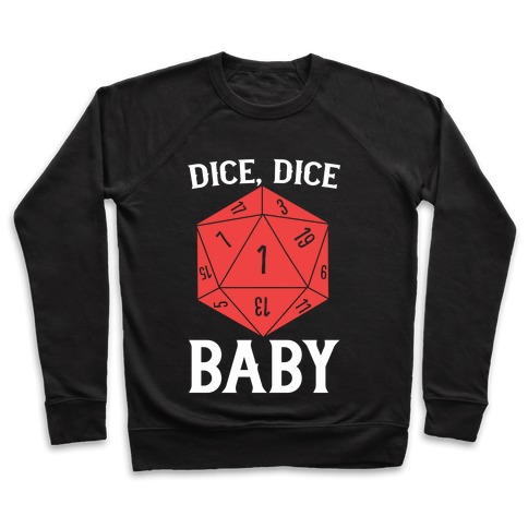 Dice, Dice Baby Pullover